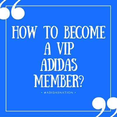 Become a VIP Adidas member | Adidasnation.com